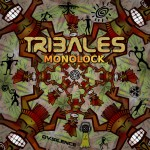 Monolock - Tribals