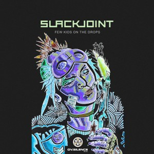 Slackjoint.few.kids.on.the.drop.Cover